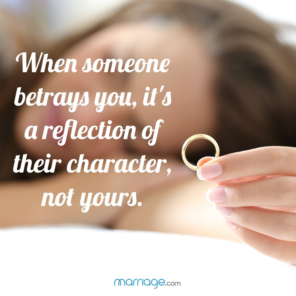 When someone betrays you, it's a reflection of their character, not yours.