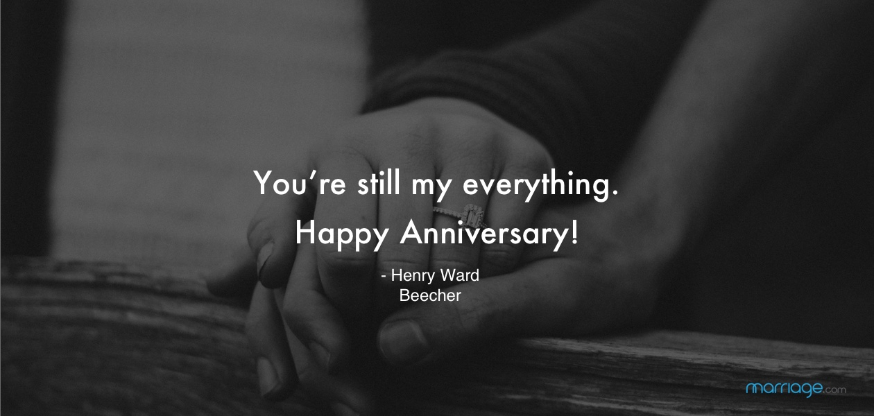 You're still my everything. Happy Anniversary!