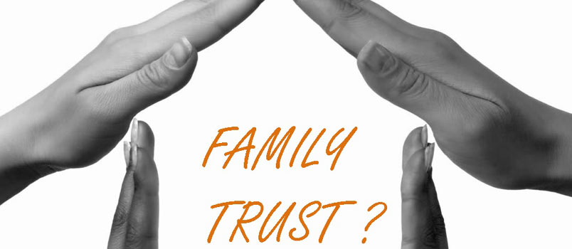 Considering a family trust when married