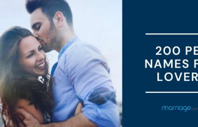 200 Pet Names for Lovers: Nicknames for Boyfriend & Girlfriend