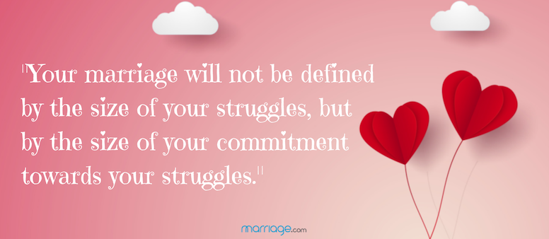 You marriage will not be defined by your struggles