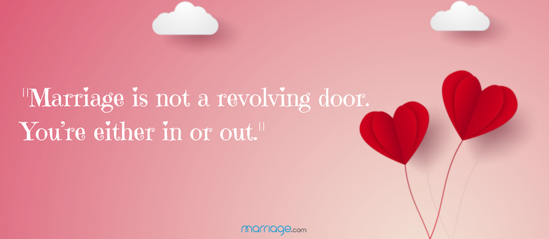 Marriage is not a revolving door
