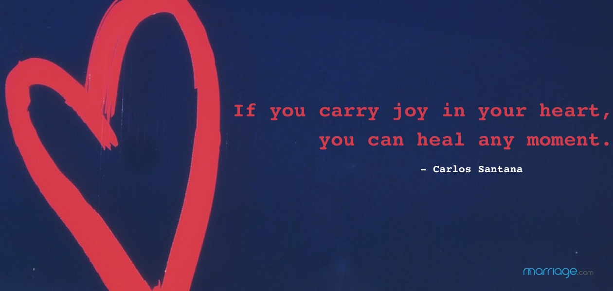 If you carry joy in your heart, you can heal any moment. - Carlos Santana