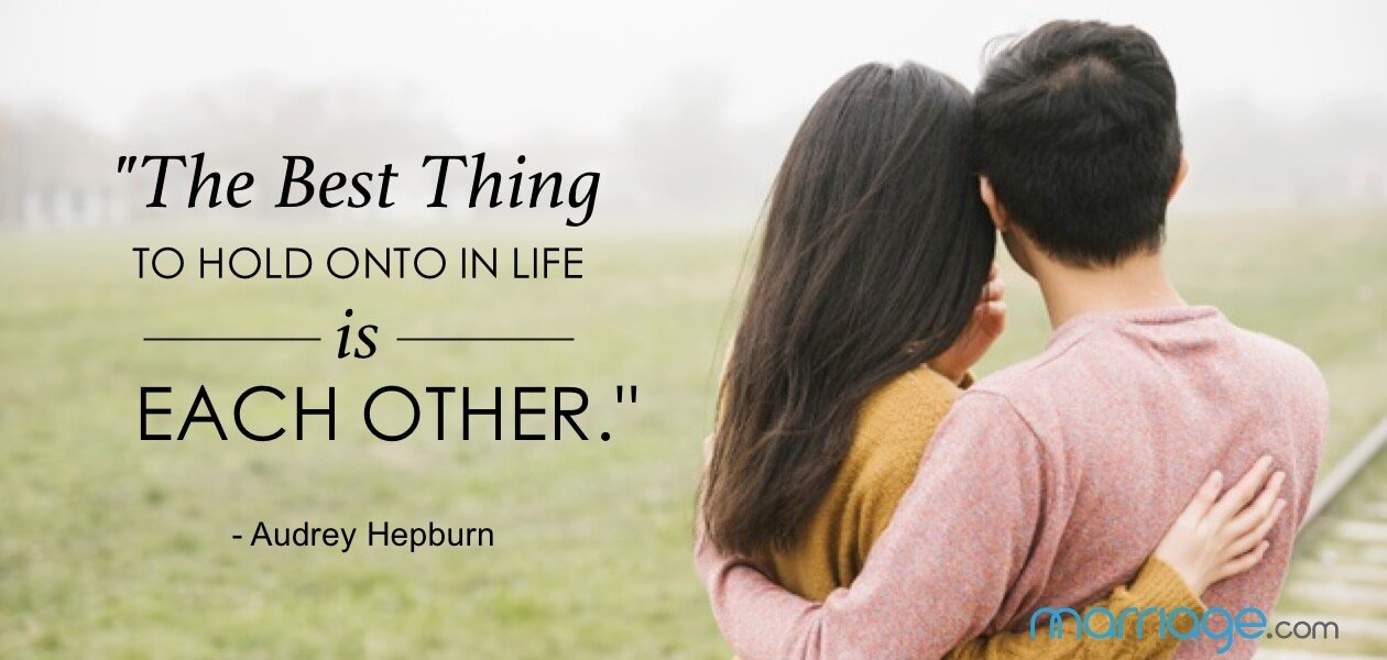 """The best thing to hold onto in life is each other.\"" - Audrey Hepburn"