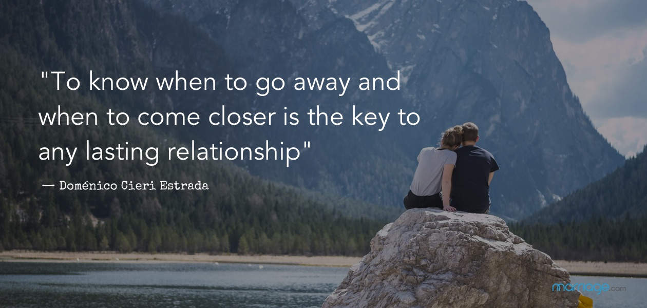 ""\""""To know when to go away and when to come closer is the key to any lasting relationship."""" — Doménico Cieri Estrada""1260|600|?|en|2|592bc31c2b5931ccd32797ce2f9a5d14|False|UNLIKELY|0.3141479194164276