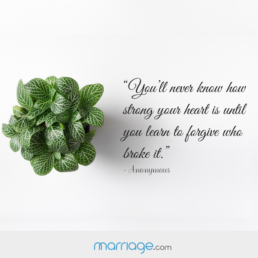 """You'll never know how strong your heart is until you learn to forgive who broke it.""- Anonymous"
