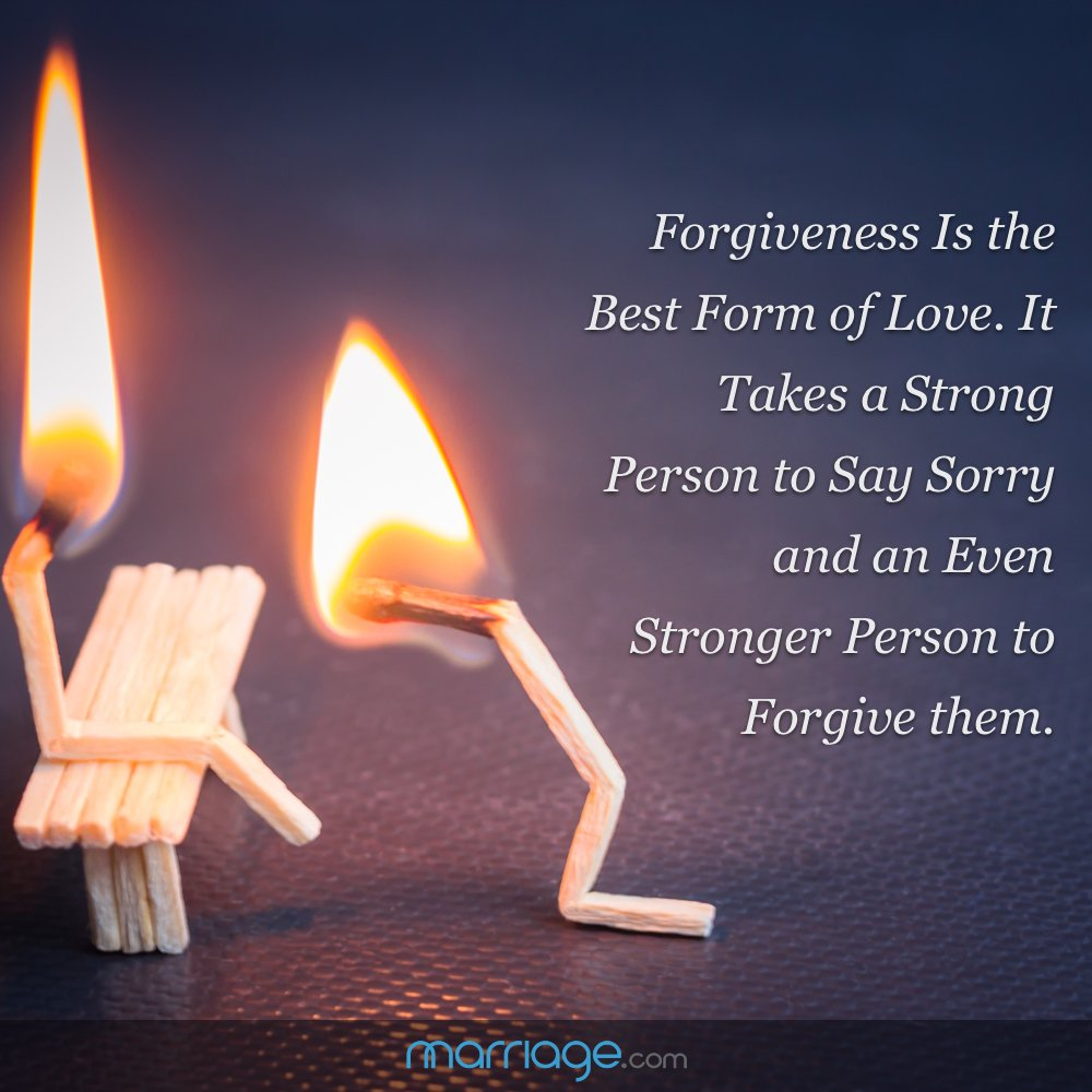 Forgiveness Is the Best Form of Love. It Takes Strong Person to Say Sorry and an Even Stronger Person to Forgive.