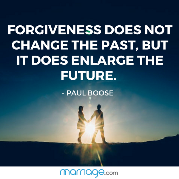 Forgiveness does not change the past, but it does enlarge the future. ~ Paul Boose