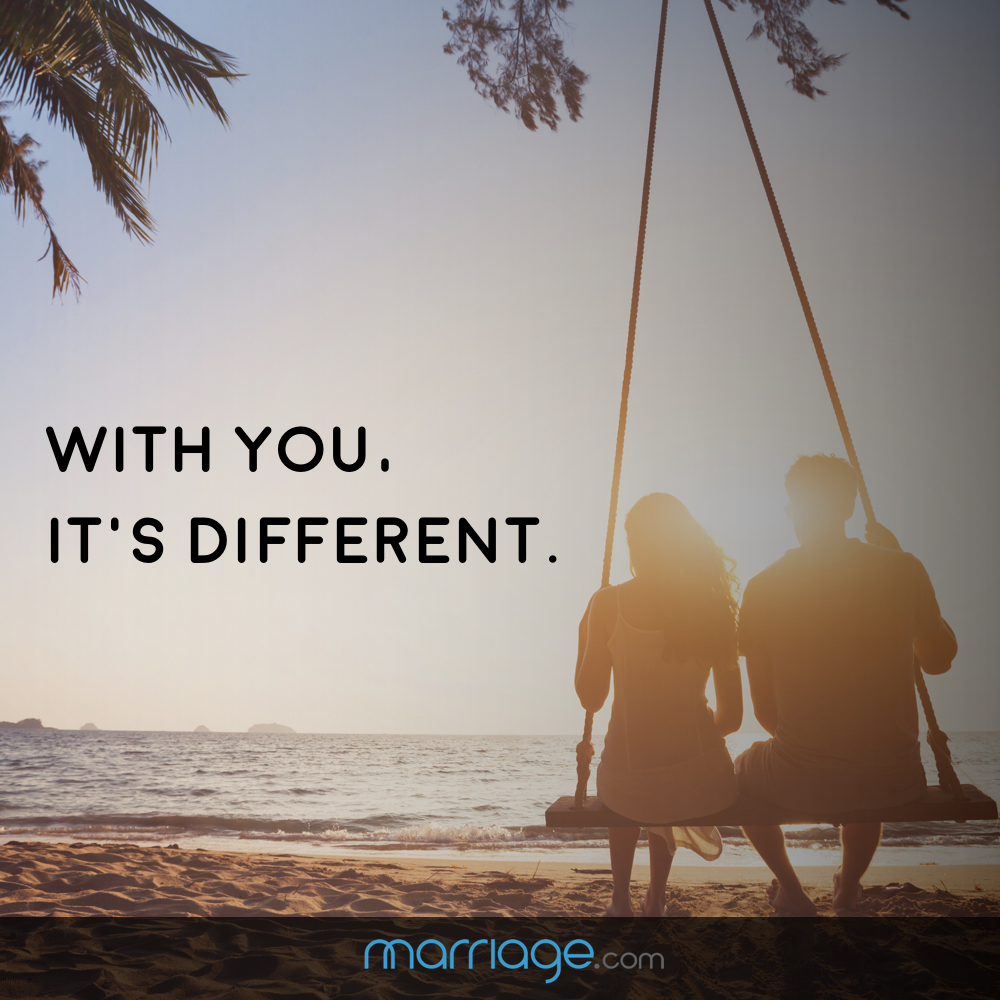 With you, it\'s different.