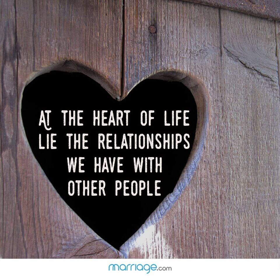 At the heart of life lie the relationships we have with other people