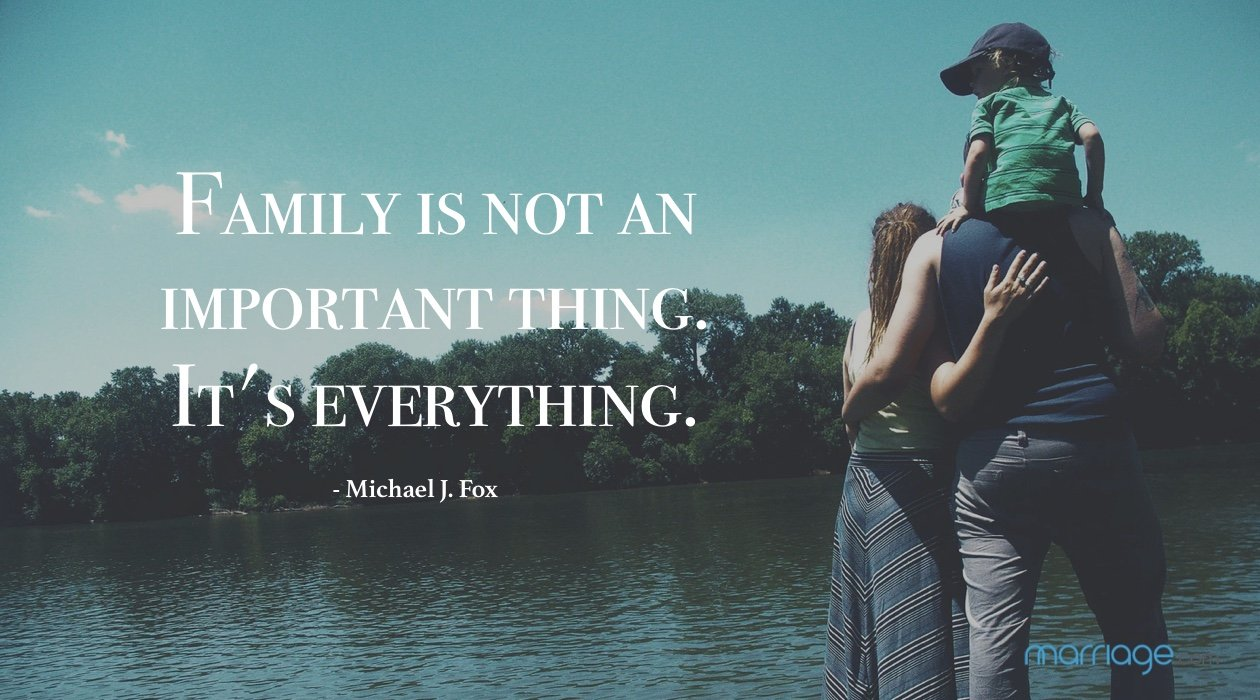 Family is not an important thing. It\'s everything. - Michael J. Fox