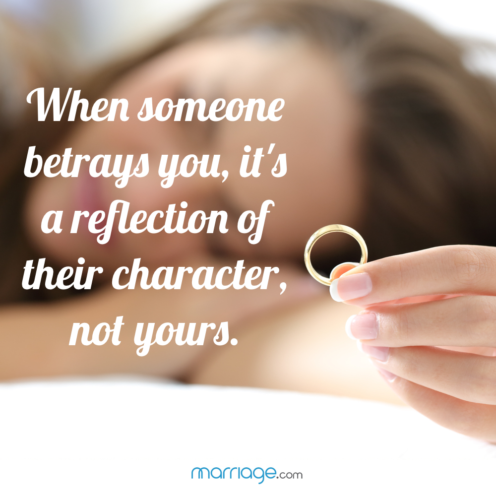 When someone betrays you, it\'s a reflection of their character, not yours.