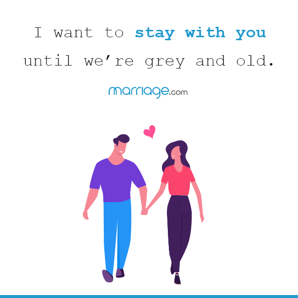 I want to stay with you until we're grey and old. ― James Arthur