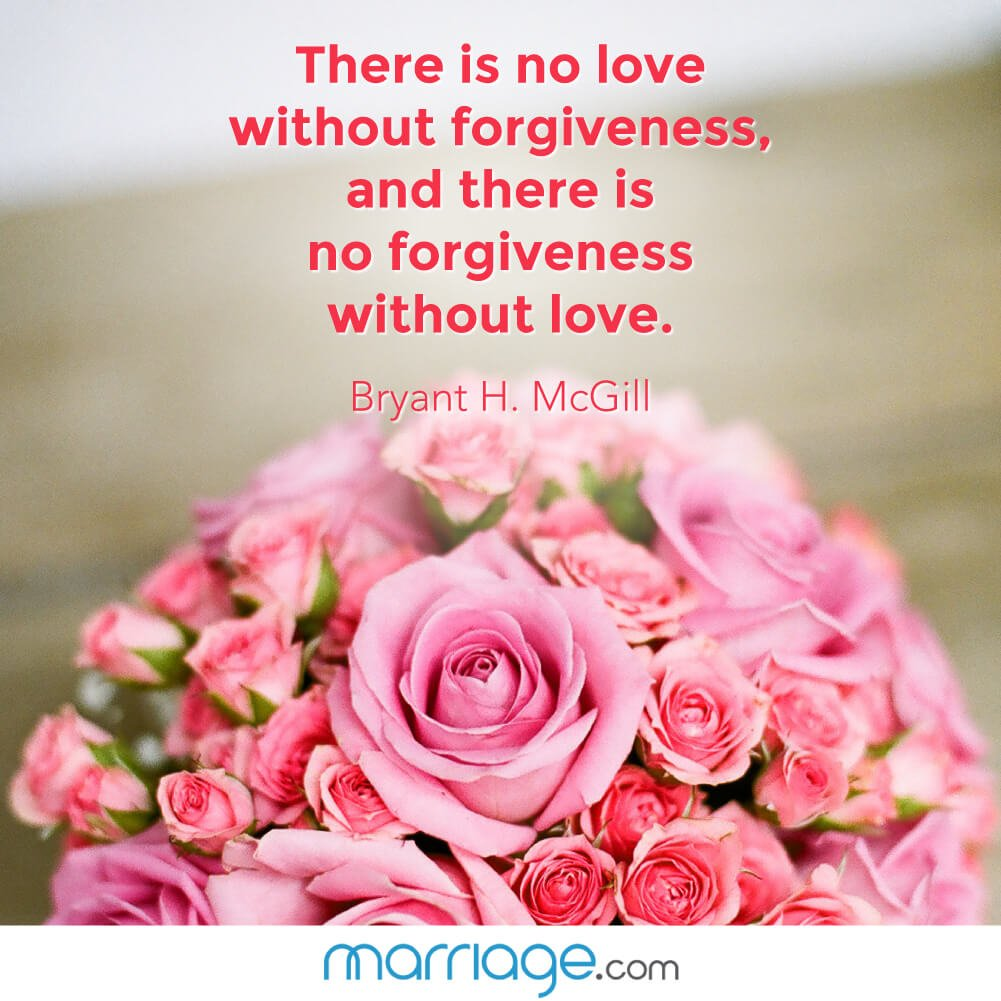 No Love Quotes: There Is No Love Without Forgiveness, And There Is No
