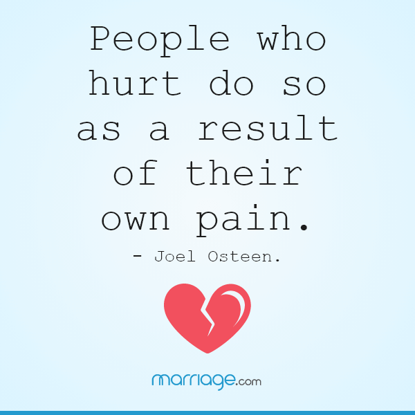 People who hurt do so as a result of their own pain. - Joel Osteen.