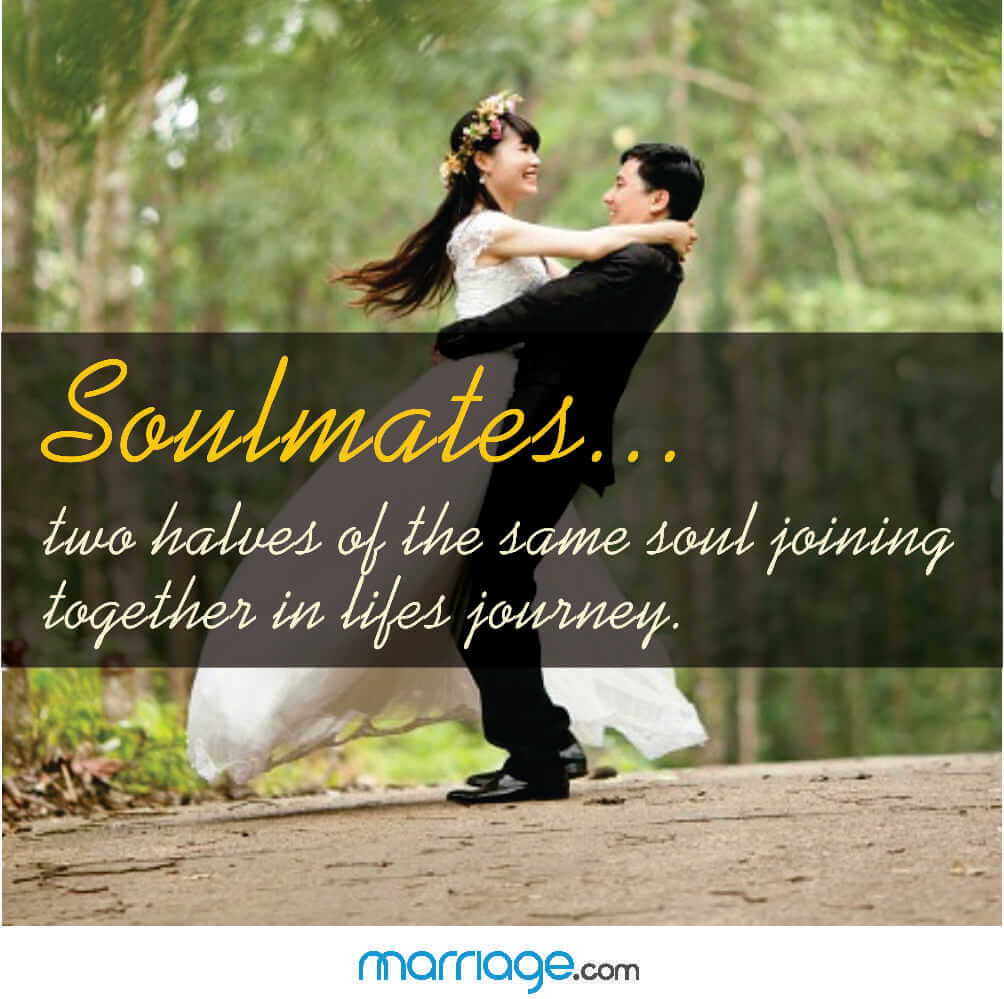 Soulmates... two halves of the same soul joining together in lifes journey.