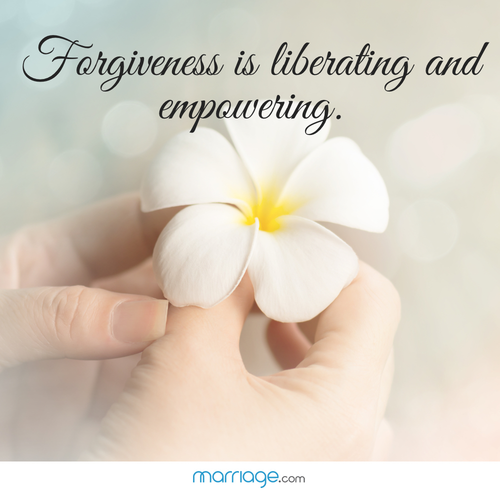 Forgiveness is liberating and empowering.