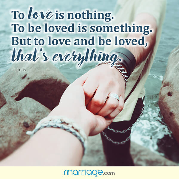 To love is nothing. To be loved is  something. But to love and be loved, that's everything. - T.Tolis